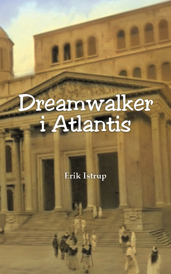 Dreamwalker i Atlantis
